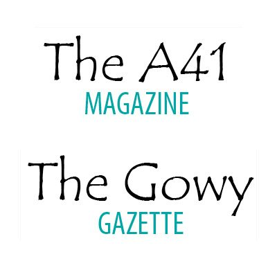 A41 Magazine & Gowy Gazette